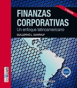 Libro Finanzas Corporativas 3ed Dumrauf Alfaomega