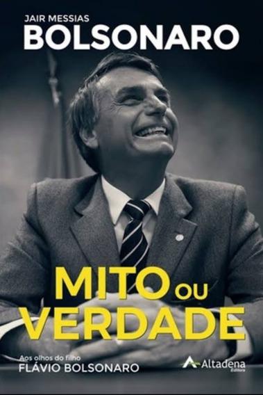Mito Ou VerdadeJair Messias Bolsonaro