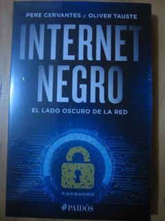 Internet Negro - Pere Cervantes Y Oliver Tauste