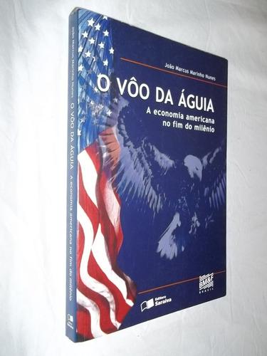 Livro - O Vôo Da Águia - João Marcus Marinho Nunes
