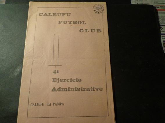 1969- Caleufu Futbol Club-de La Pampa-ejercicio Administrat