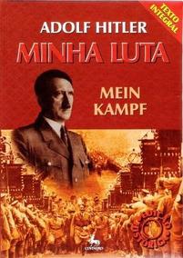 Minha Luta - Mein Kampf Adolf Hitler