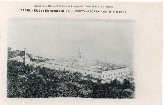 Porto Alegre184- Asile De Mendicité. Cartão Postal Antigo