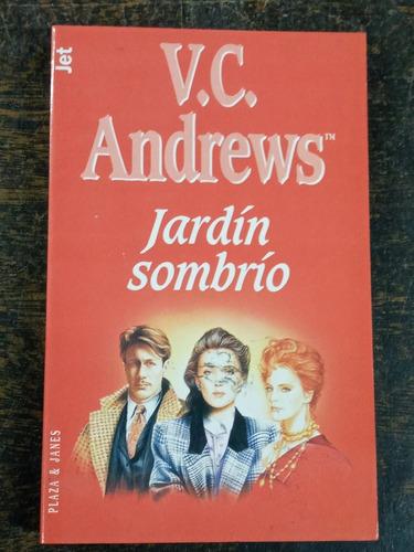 Imagen 1 de 3 de Jardin Sombrio * V. C. Andrews * P & J *