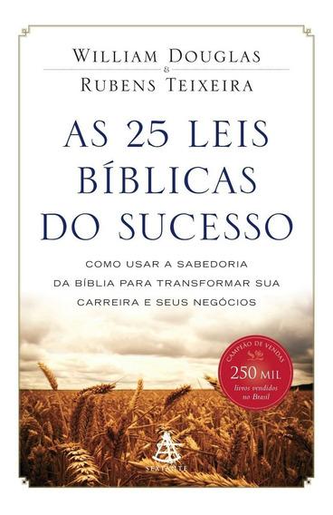 25 Leis Bíblicas Do Sucesso - William Douglas