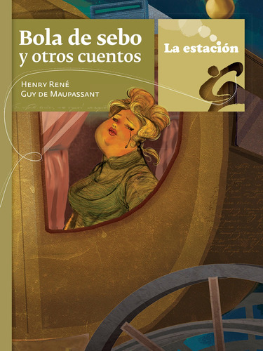Bola De Sebo Y Otros Cuentos - La Estación - Mandioca
