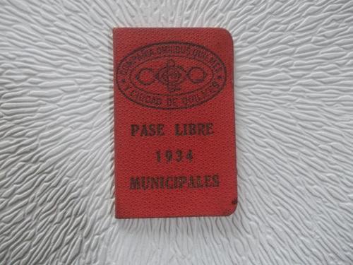 4390-carnet Pase Libre 1934 Omnibus.  Quilmes Y  Ciudad