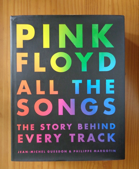 Pink Floyd Livro All The Songs The Story Behind Every Track