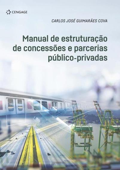 Manual De Estruturacao De Concessoes E Parcerias Publico-p