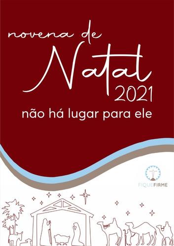 Imagem 1 de 1 de Novena Natal/21 Não Há Lugar Para Ele (kit C/ 5 Livros)