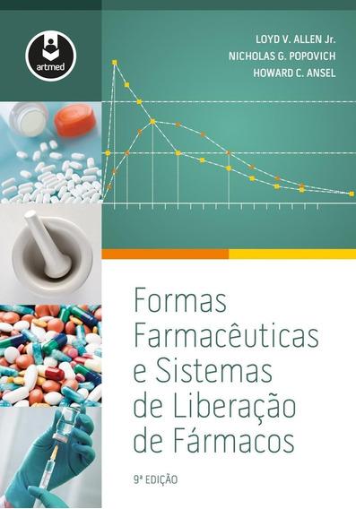Formas Farmacêuticas E Sistemas De Liberação De