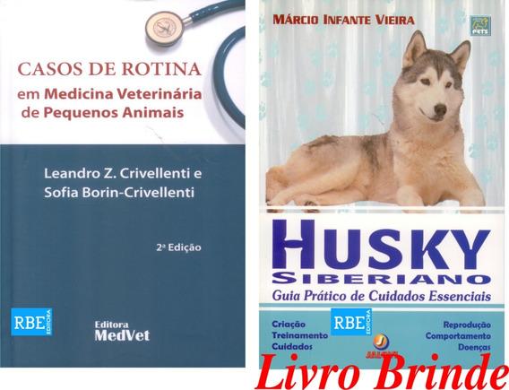 Casos De Rotina Em Medicina Veterinária De Pequenos Animais