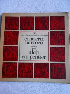 Concierto Barroco - Alejo Carpentier - 1º Edición 1974