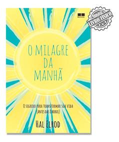 Livro O Milagre Da Manhã - Hal Elrod - Edi. Bestseller