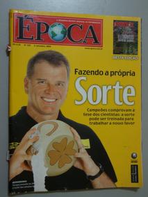 Revista Época - Fazendo A Própria Sorte.- Nº 329 Set/2004