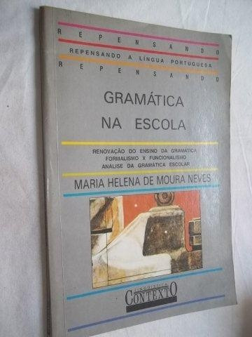 * Livro - Gramatica Na Escola - Linguistica