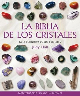 La Biblia De Los Cristales - Judy Hall - Libro Gaia