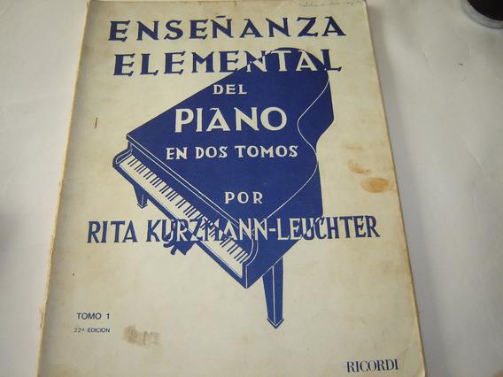 Enseñanza Elemental Del Piano - Tomo 1 - Kurzmann-leuchter