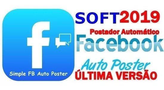 Postador Automatic Para Facebook - 2019 Postagens Grupos