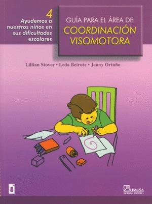 Guía Para El Área De Coordinación Visomotora. Stover