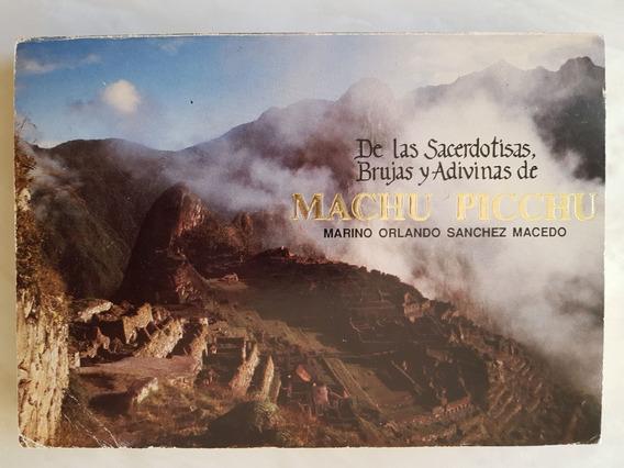 De Las Sacerdotizas, Brujas Y Adivinas De Machu Picchu.