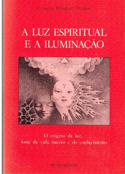 Livro A Luz Espiritual E A Iluminação