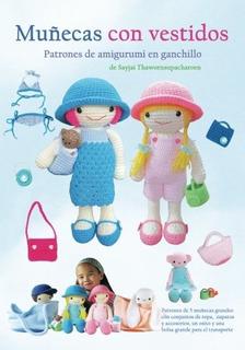 Libro : Muñecas Con Vestidos Patrones De Amigurumi En...