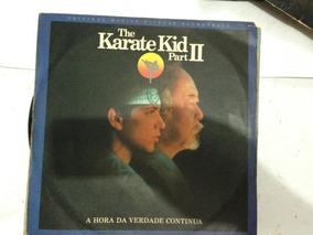 Lp Disco Vinil Karate Kid 2 Ii Rar Antigo Coleção Época Moda