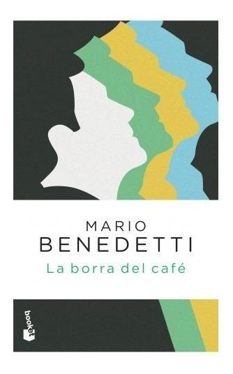 La Borra Del Café - Mario Benedetti
