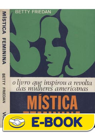 Mística Feminina - Betty Friedan