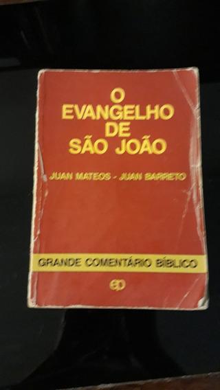 O Evangelho De São João De Juan Mateos/juan Barreto #