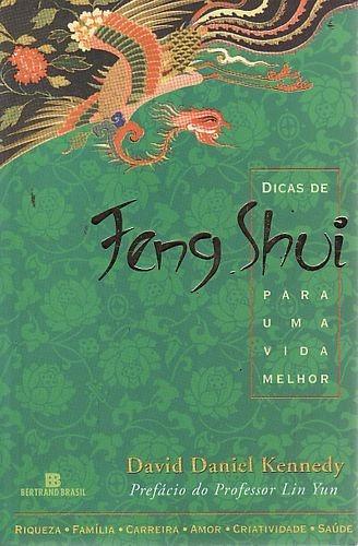 Dicas De Feng Shui Para Uma Vida Melhor Kennedy, David Dan