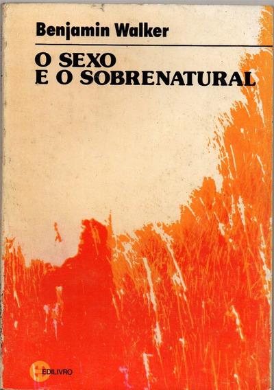 O Sexo E O Sobrenatural