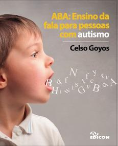 Aba: Ensino Da Fala Para Pessoas Com Autismo