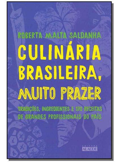 Culinaria Brasileira Muito Prazer - Alaude