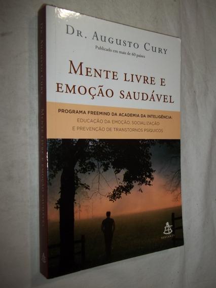 Livro - Mente Livre E Emoção Saudável - Dr. Augusto Cury