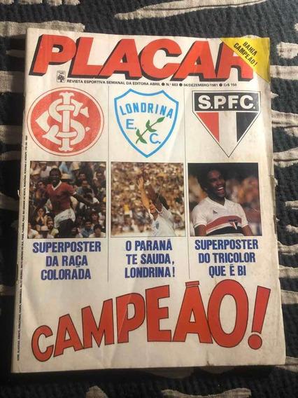 Placar 603 São Paulo Pelé Zico Dinamite Bahia Ceará Inter