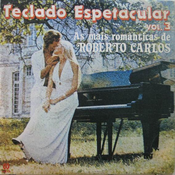 Teclado Espetacular Lp Vinil As Romanticas De Roberto Carlos