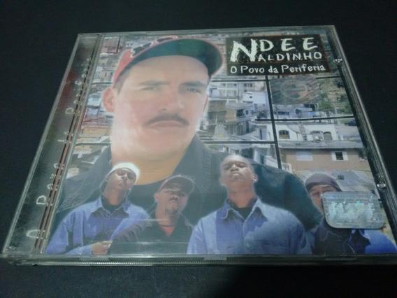 O PERIFERIA 2002 BAIXAR NDEE CD POVO NALDINHO DA