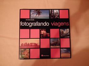 Fotografando Viagens - José Antônio Ramalho