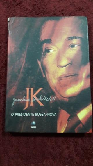 Livro O Presidente Bossa-nova Jk