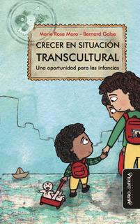 Crecer En Situación Transcultural