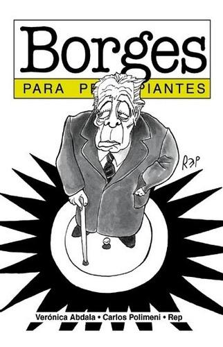 Imagen 1 de 1 de Borges Para Principiantes