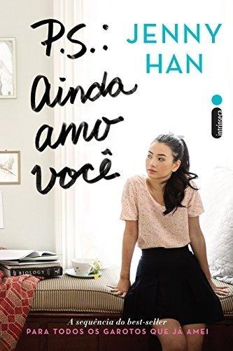 Livros Para Todos Os Garotos Que Já Amei - Jenny Han 2ª E 3ª