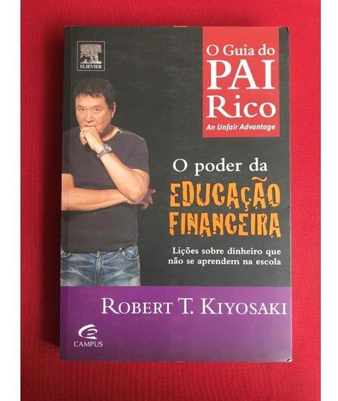 Coleção Livros Robert Kiyosaki - Guia Do Pai Rico Pai Pobre