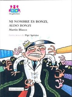 Mi Nombre Es Bonzi, Aldo Bonzi - Martin Blasco
