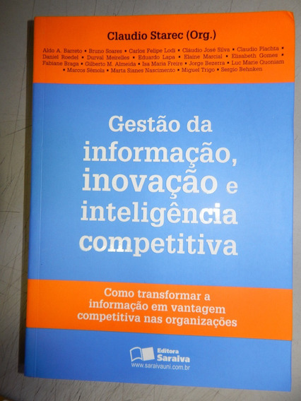 Gestão Da Informação, Inovação E Inteligencia Competitiva