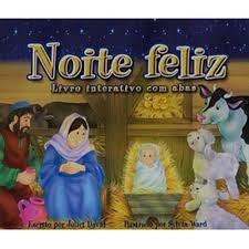Noite Feliz - Livro Interativo Com Abas Juliet David