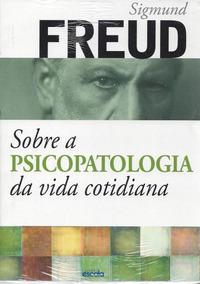 Livro Digital Sobre A Psicopatologia Da Vida Cotidiana