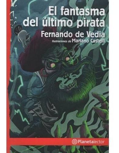Imagen 1 de 2 de El Fantasma Del Último Pirata - Fernando De Vedia